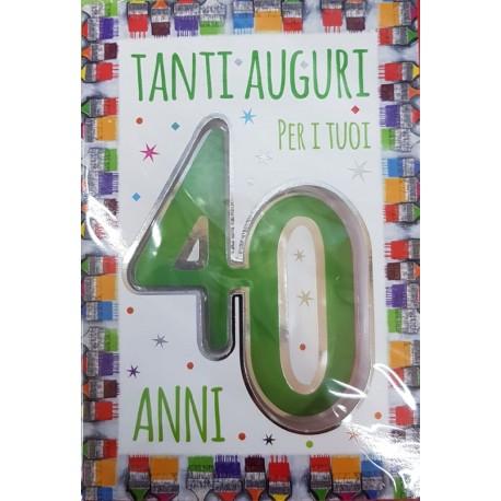 Biglietto Auguri Tanti Auguri Per I Tuoi 40 Anni Vassallo Tutto
